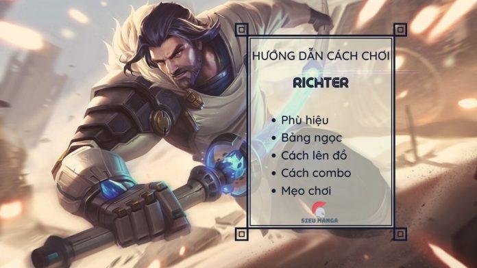 Hướng dẫn cách chơi Richter mùa 17